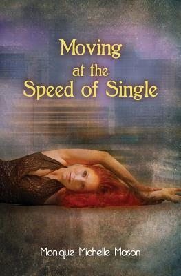 Moving at the Speed of Single