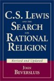 C.S. Lewis and the Search for Rational Religion