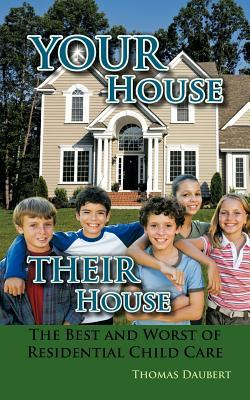Your House Their House