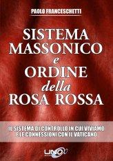 Sistema massonico e ordine della Rosa Rossa