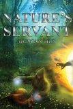 Nature's Servant