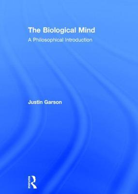 The Biological Mind