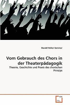 Vom Gebrauch des Chors in der Theaterpädagogik