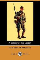 A Soldier of the Legion (Dodo Press)