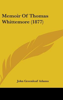 Memoir of Thomas Whi...