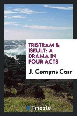Tristram & Iseult
