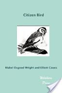 Citizen Bird (Illustrated Edition)