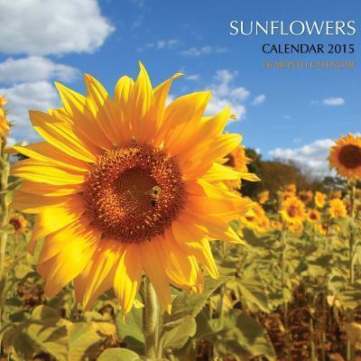 Sunflowers 2015 Calendar
