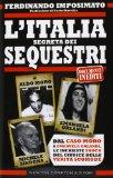 L'Italia dei sequest...