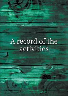 A Record of the Activities