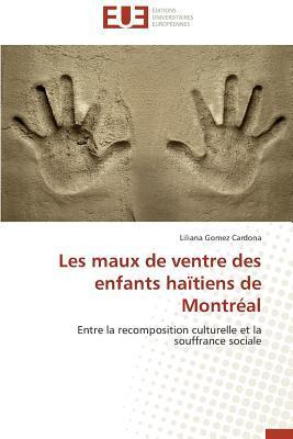 Les Maux de Ventre des Enfants Haitiens de Montreal