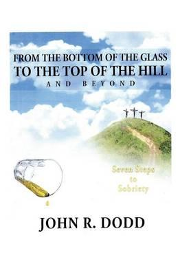 From the Bottom of the Glass to the Top of the Hill and Beyond