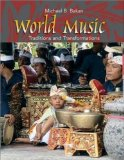 e-Study Guide for: World Music: Traditions and Transformations by Michael B. Bakan, ISBN 9780072415667