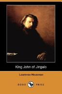 King John of Jingalo...
