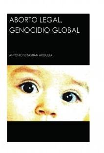 Aborto legal, genocidio global