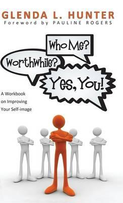 Who Me? Worthwhile? Yes, You!