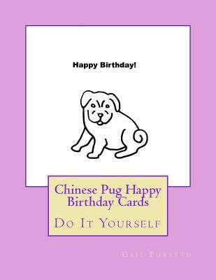 Chinese Pug Happy Birthday Cards