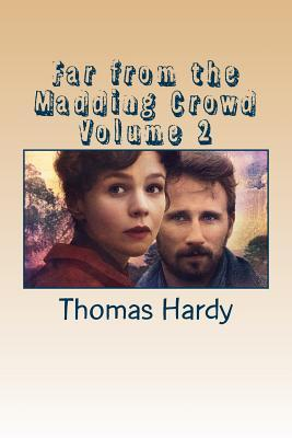 Far from the Madding Crowd Volume 2