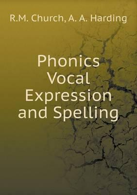 Phonics Vocal Expression and Spelling