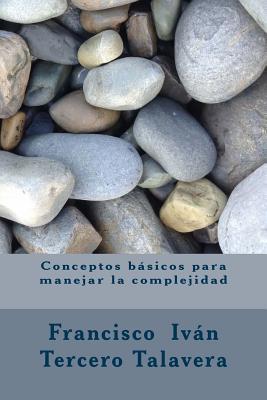 Conceptos básicos para manejar la complejidad