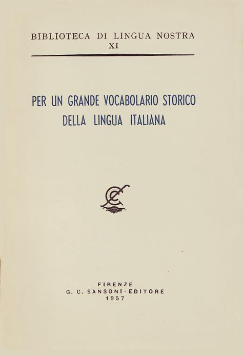 Per un grande dizionario storico della lingua italiana
