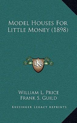 Model Houses for Little Money (1898)