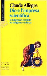 Dio e l'impresa scientifica