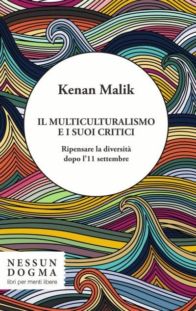 Il multiculturalismo...