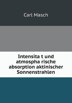 Intensita T Und Atmospha Rische Absorption Aktinischer Sonnenstrahlen