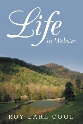 Life in Webster