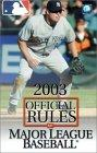 The Official Rules of Major League Baseball 2003