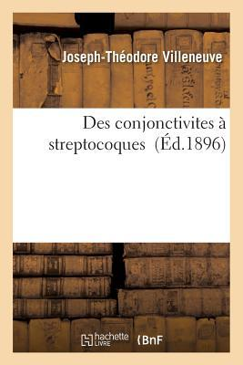 Des Conjonctivites a Streptocoques