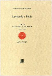Leonardo e Pavia. Ediz. illustrata