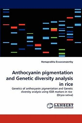 Anthocyanin pigmentation and Genetic diversity analysis in rice