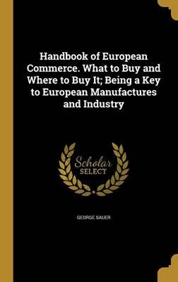 HANDBK OF EUROPEAN COMMERCE WH