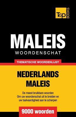 Thematische woordenschat Nederlands-Maleis - 9000 woorden