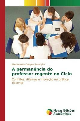 A permanência do professor regente no Ciclo