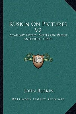 Ruskin on Pictures V2