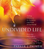 The Undivided Life