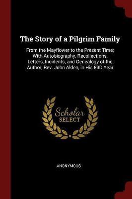The Story of a Pilgrim Family