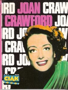 Joan Crawford, la vita, il mito, i film