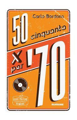 Cinquanta per '70