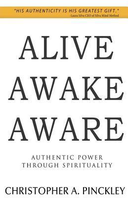Alive Awake Aware
