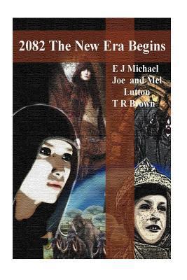 2082 A New Era Begins