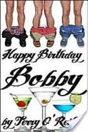 Happy Birthday Bobby