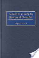 A Reader's Guide to Raymond Chandler