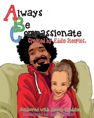 Always Be Compassionate
