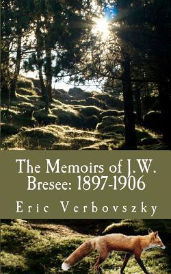 The Memoirs of J. W. Bresee, 1897-1906