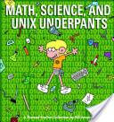 Math, Science, and U...