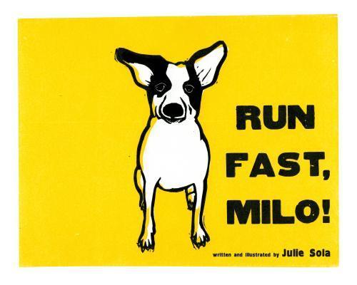Run Fast, Milo!